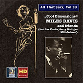 All that Jazz, Vol. 59: Miles Davis and Friends - Cool Dimensions (Remastered 2016) by Various Artists