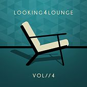 Looking 4 Lounge - Vol. 4 by Various Artists