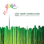 The Irish Connection by Glória - Dublin's Lesbian and Gay Choir