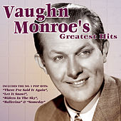 Vaughn Monroe's Greatest Hits by Various Artists