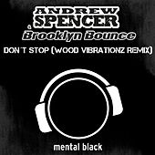 Don ́t Stop by Andrew Spencer