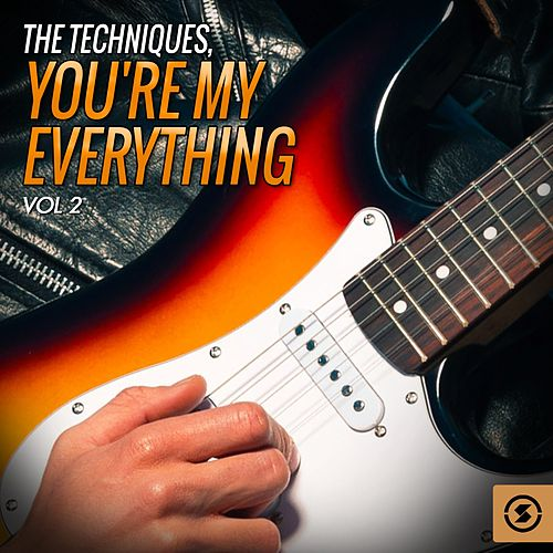 You're My Everything, Vol. 2 by The Techniques