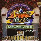 XI Aniversario (Cuernavaca - Morelos) by Various Artists