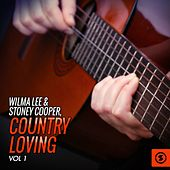 Country Loving, Vol. 1 by Wilma Lee Cooper
