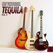 Tequila, Vol. 3 by The Ventures