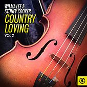 Country Loving, Vol. 2 by Wilma Lee Cooper