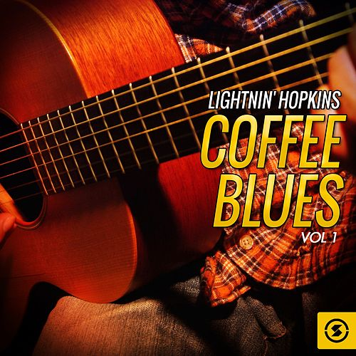 Coffee Blues, Vol. 1 by Lightnin' Hopkins