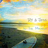 In The Moment by Ry