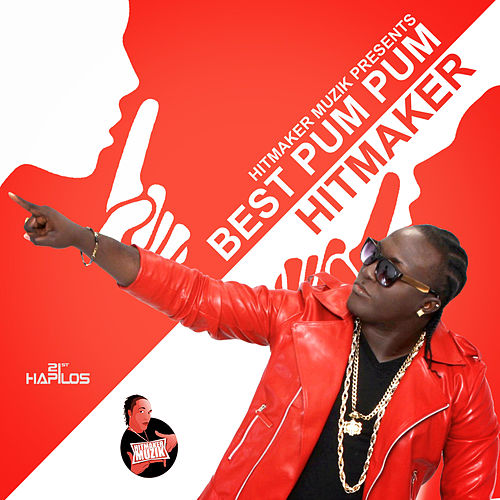 Best Pum Pum - Single by The Hitmaker