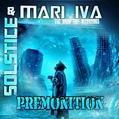 Premonition by Solstice