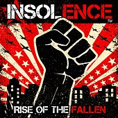 Rise of the Fallen by Insolence