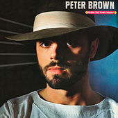 Back to Front (Bonus Track Version) by Peter Brown