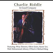 In Good Company (feat. Wray Downes, Oliver Jones, Ranee Lee, Wali Muhammad, Johnny O'Neal & Richard Ring) von Charlie Biddle