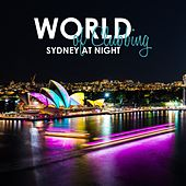 World of Clubbing: Sydney at Night by Various Artists
