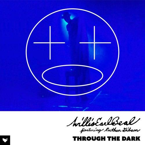 Through The Dark von Willis Earl Beal