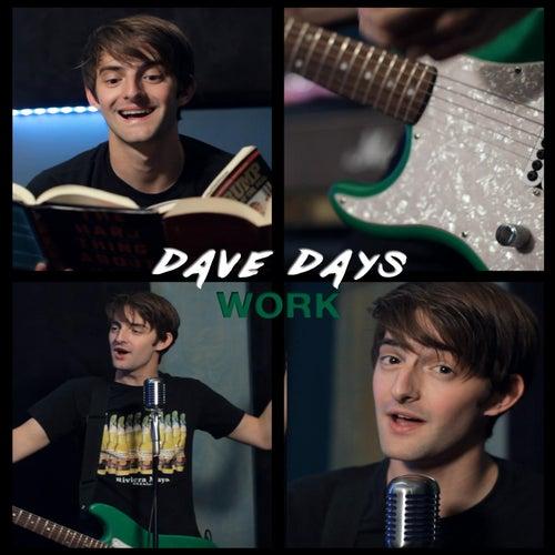 Work by Dave Days