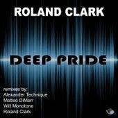 Deep Pride by Roland Clark