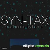 Small Rooms, Big Hearts by Syntax