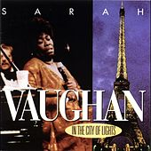 In the City of Lights (Live) by Sarah Vaughan
