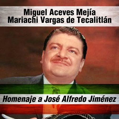 Homenaje a José Alfredo Jiménez by Mariachi Vargas de Tecalitlan