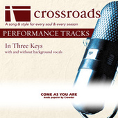 Come As You Are [Made Popular by Crowder] (Performance Track) by Various Artists