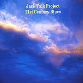 21st Century Blues by Jack Falk Project