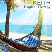 Tropical Therapy by Keith (Rock)