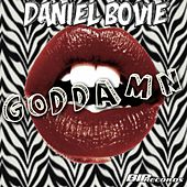 Goddamn Radio Edit by Daniel Bovie