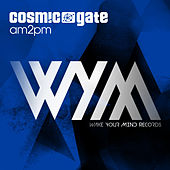 Am2pm by Cosmic Gate