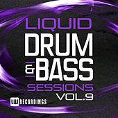 Liquid Drum & Bass Sessions, Vol. 9 - EP by Various Artists