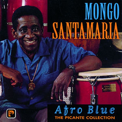 Afro Blue - The Picante Collection by Mongo Santamaria