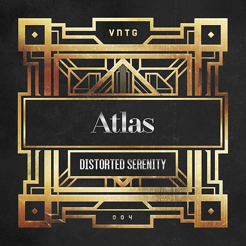 Distorted Serenity by Atlas