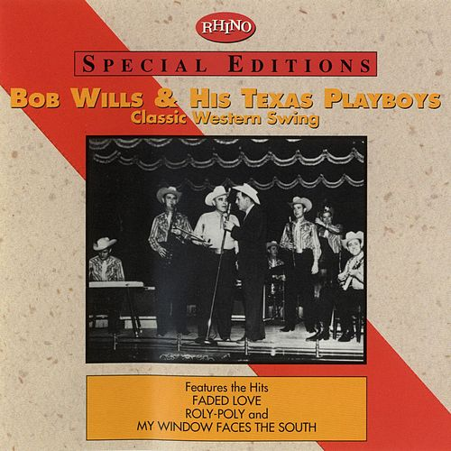 Classic Western Swing by Bob Wills & His Texas Playboys