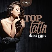 Top Latin Dance Songs, Vol. 1 by Various Artists