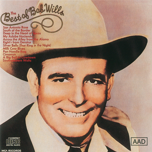 Best Of Bob Wills (MCA) by Bob Wills & His Texas Playboys