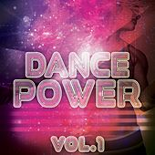 Dance Power, Vol. 1 - EP by Various Artists