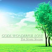 Gods Wonderful Love von The Staple Singers