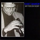 My Foolish Heart by Chet Baker