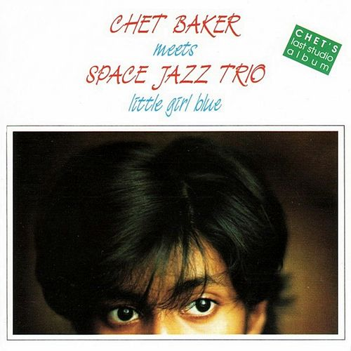 Little Girl Blue by Chet Baker