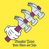Breakin' Point by Peter Bjorn and John