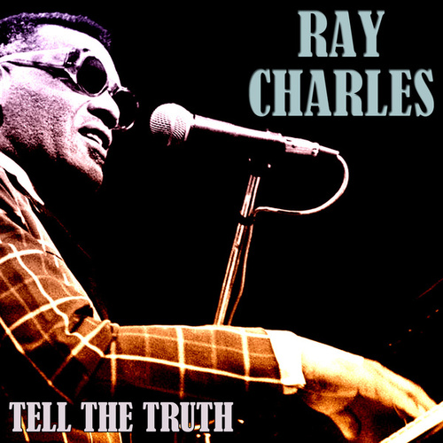 Tell the Truth von Ray Charles