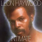 Intimate (Expanded) by Leon Haywood