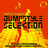 Mental Madness Jumpstyle Selection Vol. 1 by Various Artists