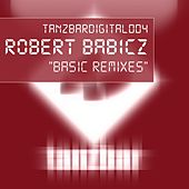 Basic Remixes by Robert Babicz
