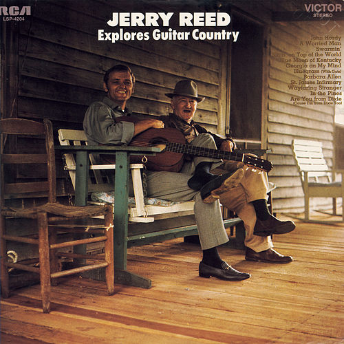 Jerry Reed Explores Guitar Country by Jerry Reed