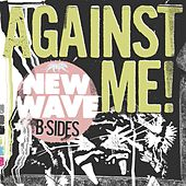 New Wave B-Sides by Against Me!