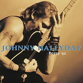 Bercy 92 by Johnny Hallyday