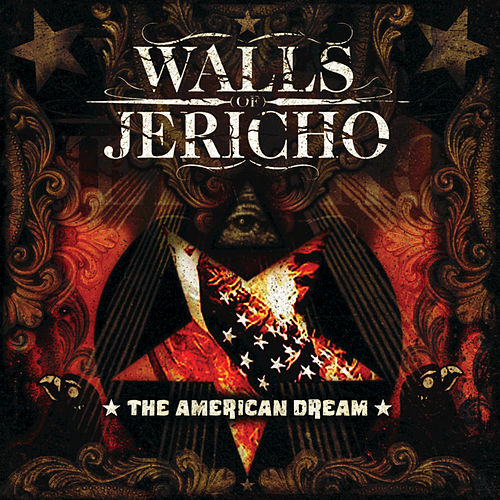 The American Dream by Walls of Jericho