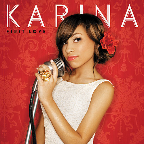 First Love by Karina