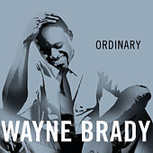 Ordinary by Wayne Brady